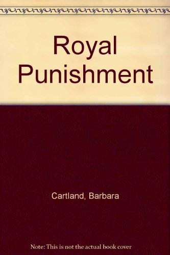 Royal Punishment By Barbara Cartland
