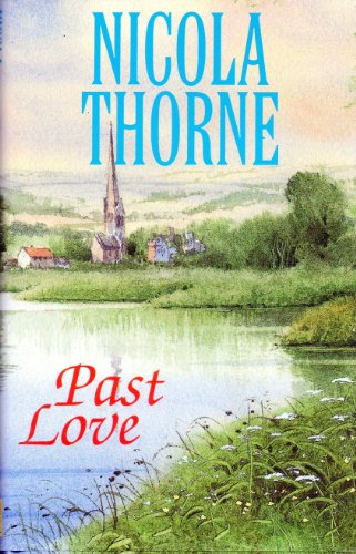 Past Love By Nicola Thorne
