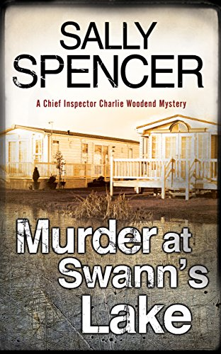Murder at Swann's Lake By Sally Spencer