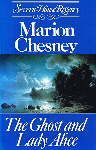 The Ghost and Lady Alice By Marion Chesney