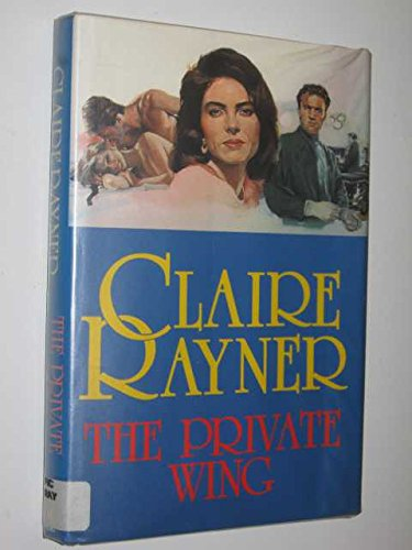 The Private Wing By Claire Rayner