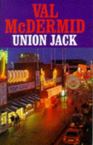 Union Jack By Val McDermid