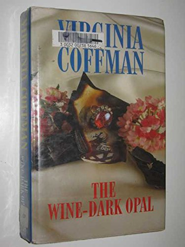 The Wine-dark Opal By Virginia Coffman