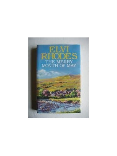 The Merry Month of May By Elvi Rhodes