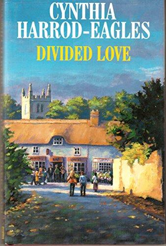 Divided Love By Cynthia Harrod-Eagles