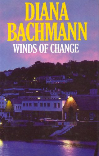 Winds of Change By Diana Bachmann