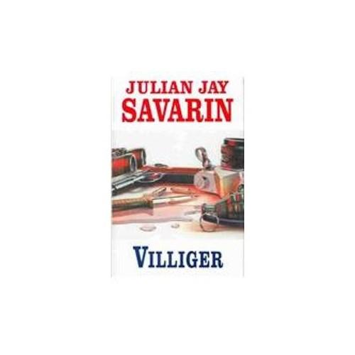 Villiger by Julian Jay Savarin