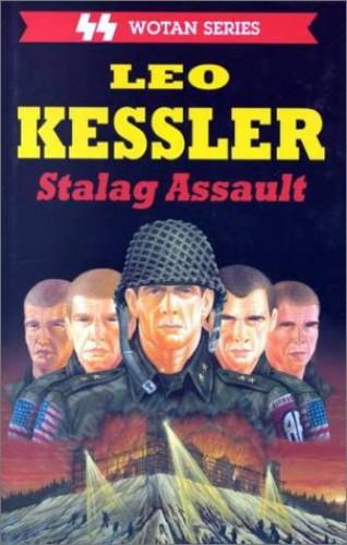 The Stalag Assault By Leo Kessler