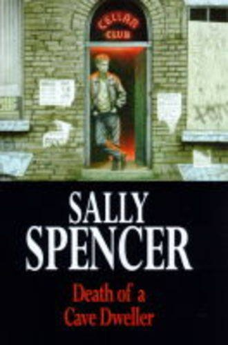 Death of a Cave Dweller By Sally Spencer