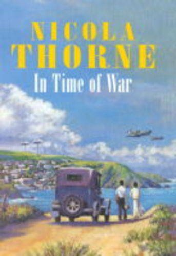 In Time of War By Nicola Thorne