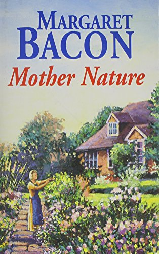 Mother Nature By Margaret Bacon
