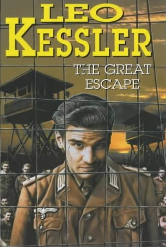 The Great Escape By Leo Kessler