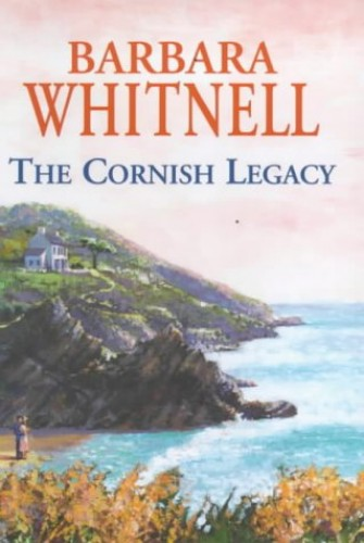 The Cornish Legacy By Barbara Whitnell