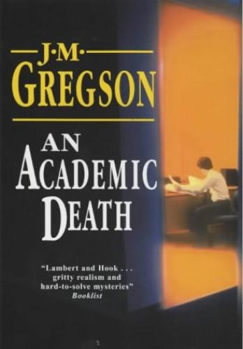 An Academic Death By J. M. Gregson
