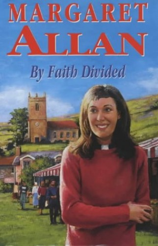 By Faith Divided By Margaret Allan
