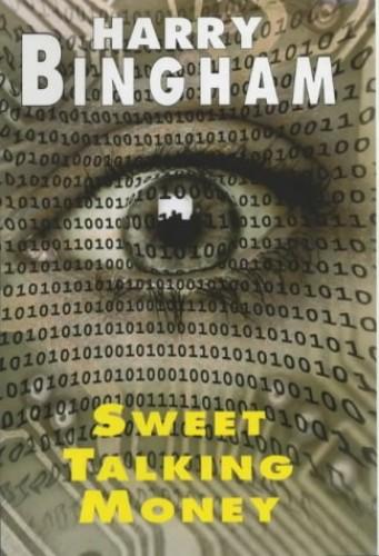 Sweet Talking Money By Harry Bingham