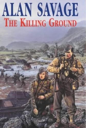 The Killing Ground By Alan Savage