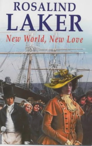 New World, New Love By Rosalind Laker