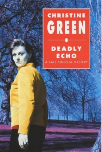 Deadly Echo By Christine Green
