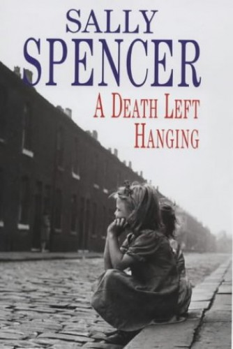 A Death Left Hanging By Sally Spencer