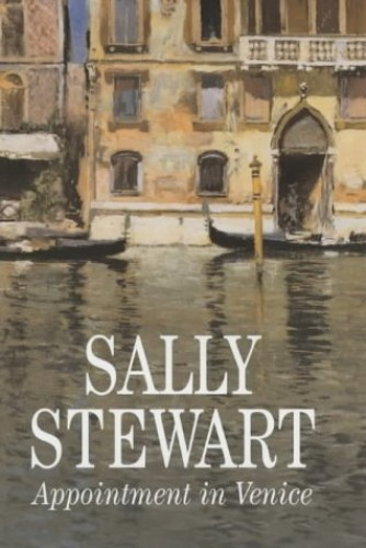 Appointment in Venice By Sally Stewart