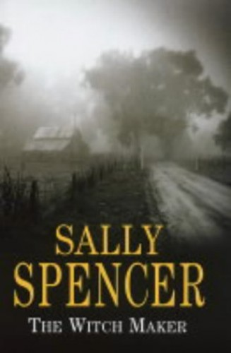 The Witch Maker By Sally Spencer