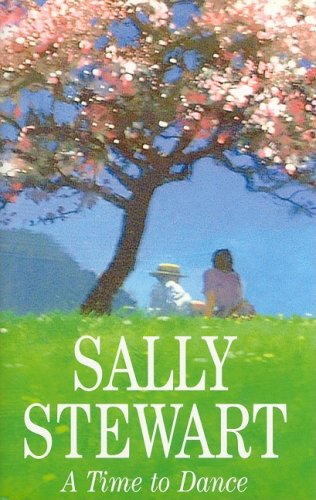 A Time to Dance By Sally Stewart