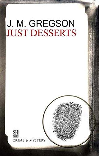Just Desserts By J. M. Gregson