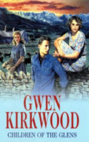 Children of the Glens By Gwen Kirkwood