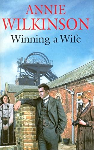 Winning a Wife by Annie Wilkinson
