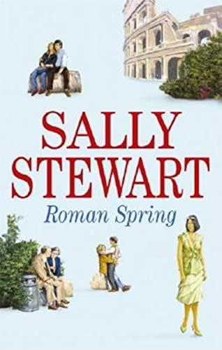 Roman Spring By Sally Stewart