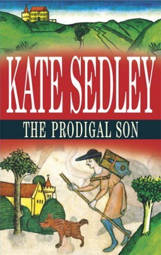 The Prodigal Son By Kate Sedley