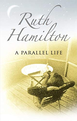 A Parallel Life By Ruth Hamilton
