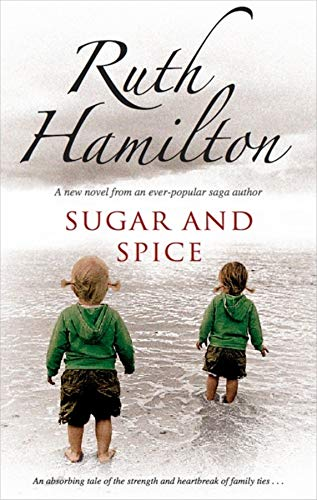 Sugar and Spice By Ruth Hamilton