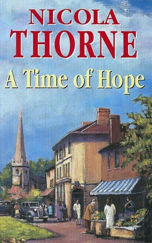 A Time of Hope By Nicola Thorne
