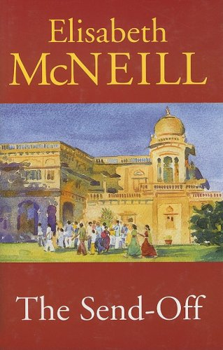 The Send Off By Elisabeth McNeill