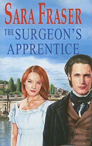 The Surgeon's Apprentice By Sara Fraser