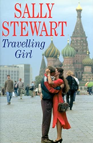 Travelling Girl By Sally Stewart