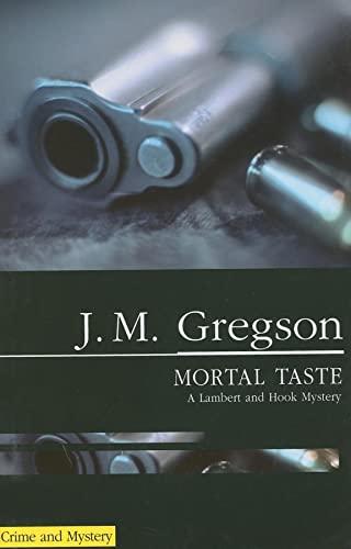 Mortal Taste By J. M. Gregson