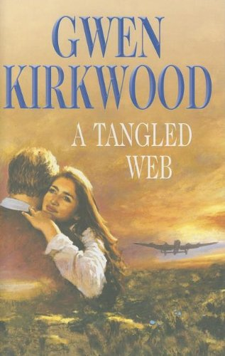 A Tangled Web by Gwen Kirkwood