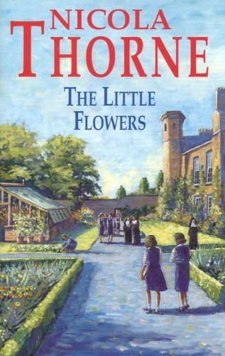 The Little Flowers By Nicola Thorne