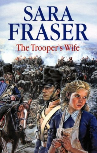 The Trooper's Wife By Sara Fraser