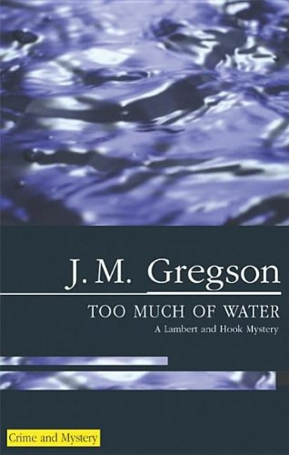 Too Much of Water By J. M. Gregson