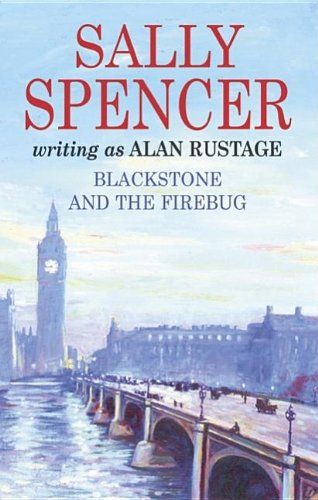 Blackstone and the Fire Bug By Sally Spencer