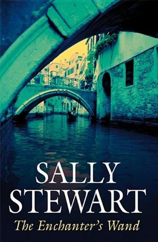 The Enchanter's Wand By Sally Stewart