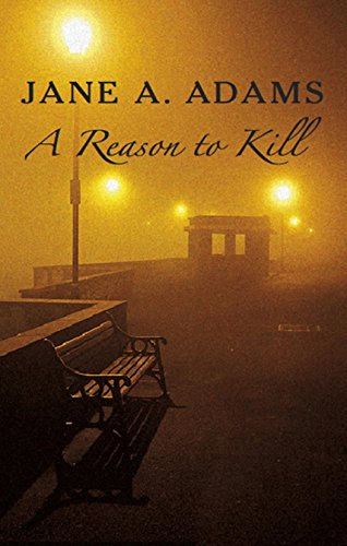A Reason to Kill By Jane Adams