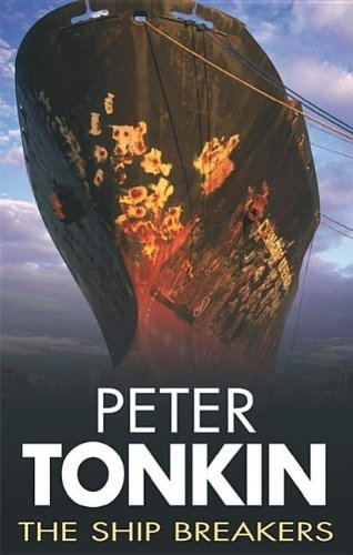 The Ship Breakers By Peter Tonkin