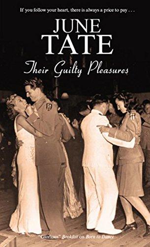 Their Guilty Pleasures By June Tate