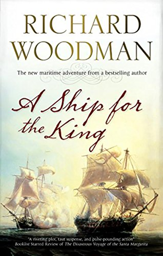 A Ship For The King By Richard Woodman