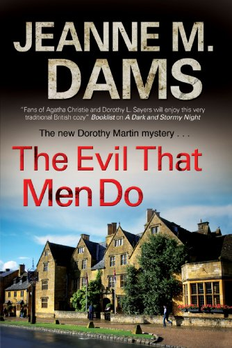 The Evil That Men Do By Jeanne M. Dams